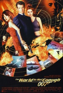 The World Is Not Enough Movie Poster- montage of movie images between flames, james bond stands in the middle with a gun, with women either side of him. The World Is Not Enough 007 written in gold