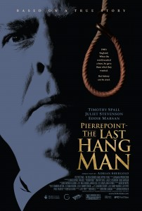 The Last Hangman movieposter- Close up of a mans face looking scared, a rope noose to the right. Pierrepoint The Last Hang Man is written in yellow against a black background