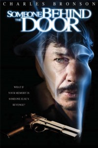 Someone Behind the Door film poster- image of a mans face, underneath is a smoking gun. Someone Behind the Door written in white on a black background