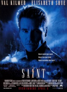 The Saint movie poster- head shot of main character staring at the camera with blue mist behind him, Saint is written in white.