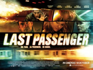 Last Passenger Movie Poster- Last Passenger text in the centre with a montage of images of cast members on top.