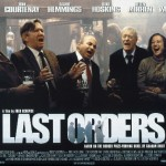 Last Orders Movie Poster © Metrodome Distribution Ltd.