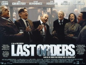 Last Orders Movie Poster - 6 cast members stood in a circle laughing at each other in a pub. Last Orders written in white