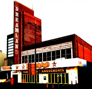 Dreamland entrance, with amusements at the front and Dreamland written down the side of the building