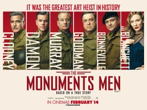 Official Movie poster for Monuments men. Vertical poster. The top half of the page is split into six columns, each displaying a photo and the surname of each of the main actors Clooney, Damon, Murray, Goodman, Bonneville and Blanchett. The bottom half of the poster has the title of the film centered in bold red text.