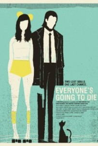 Everyone's Going to Die Movie - an animated man and woman with the title Everyone's going to die in white