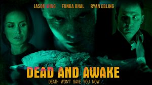 Dead and Awake film poster- three actors all staring at the camera, Dead and Awake written in orange at the bottom