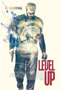 Level Up poster - animation of a man holding a gun with Level Up wirtten in red