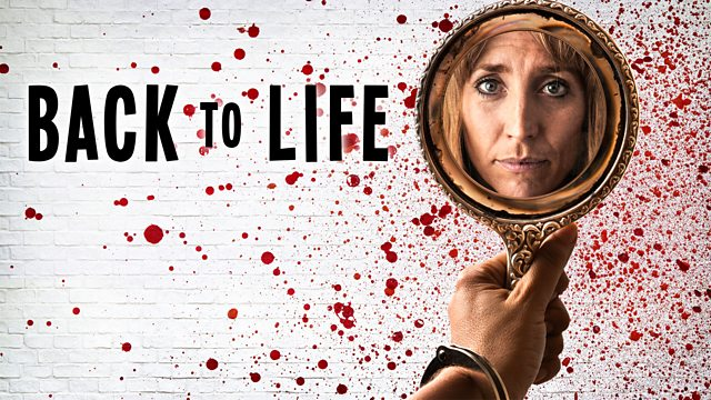 Main actress Daisy Haggard's reflection seen holding up a handheld mirror and looking into it. Blood splatters a white background.. Back to Life written in black.