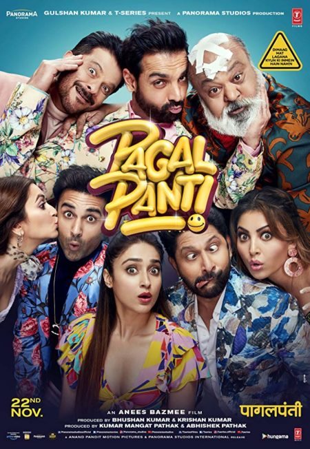 Actor Anil Kapoor, Arshad Warsi, Saurabh Shukla, John Abraham, Ileana D'Cruz, Kriti Kharbanda, Pulkit Samrat and Urvashi Rautela pull comic poses for the Pagalpanti movie poster.