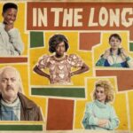 In the Long Run Series 2 Poster featuring various cast members on a yellow, orange and green patterned background. In The Long Run 2 created by Idris Elba written to the right.
